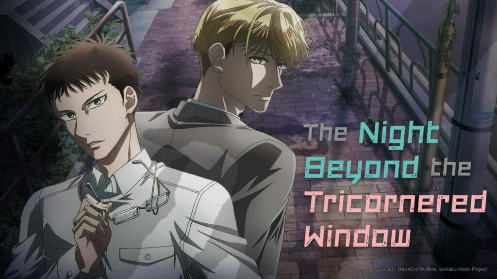 The Night Beyond the Tricornered Window Crunchyroll 2021 The Nerdy Basement